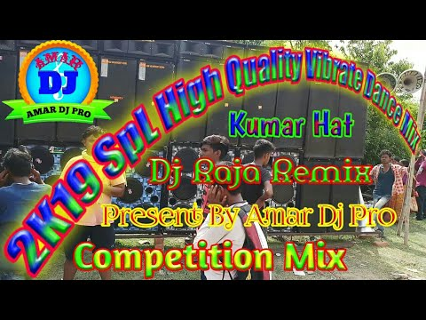 High Quality Competition Mix || Dj Raja Remix || Kumar Hat || Present By  Amar Dj Pro / Amar Dj Pro