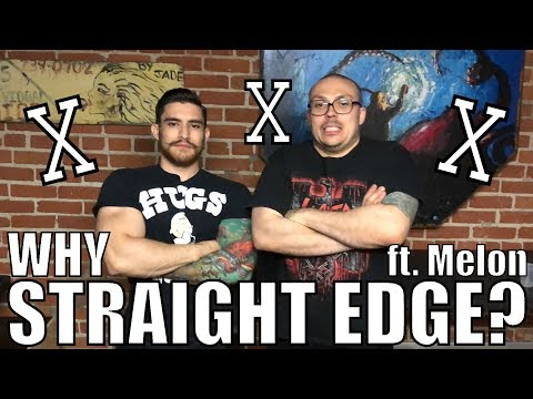 WHY I'M STRAIGHT EDGE (ft. TheNeedleDrop)