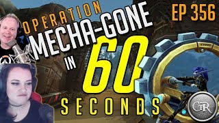 Mecha-Gone in 60 Seconds | Ep 356