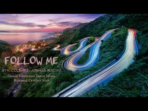 [Electronic Dance Music] Syn Cole - Follow Me (ft. Joshua Radin)
