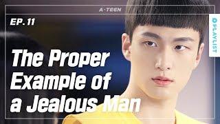 When a Man Gets Crazy Jealous | A-TEEN | Season1 - EP.11 (Click CC for ENG sub)
