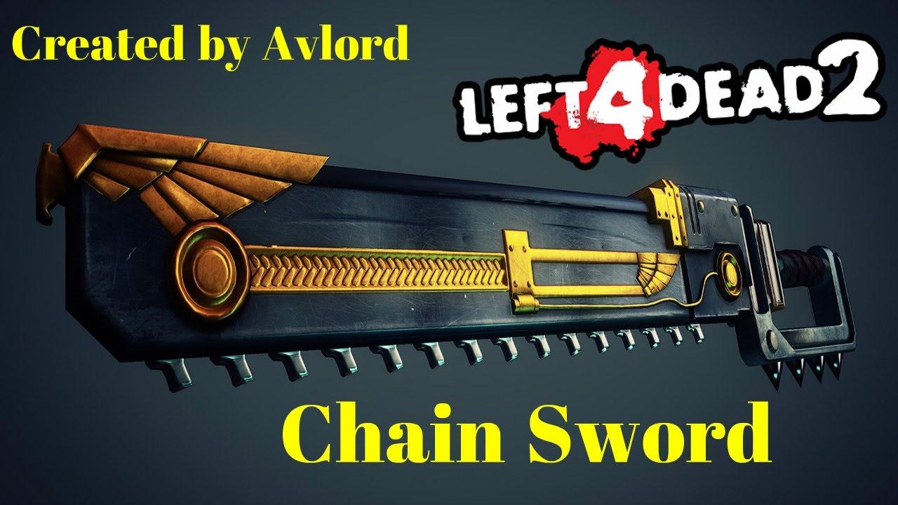 L4D2 Gamebanana Showcase: Chain Sword