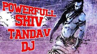 POWERFUL SHIV TANDAV STROTAM (DJ) - TRANCE & DJ MIX (With Lyrics)