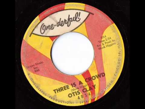 Otis Clay - Three Is A Crowd