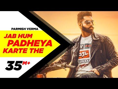Parmish Verma | Jab Hum Padheya Karte The   | Desi Crew|latest Punjabi Songs 2020
