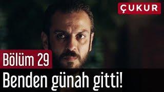 Çukur 29. Bölüm - Benden Günah Gitti!