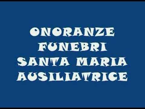 ONORANZE FUNEBRI SANTA MARIA AUSILIATRICE