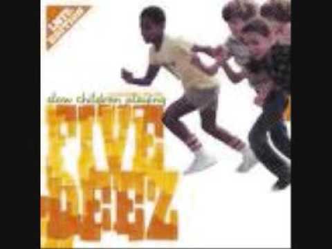 Five Deez - Slow Children Playing