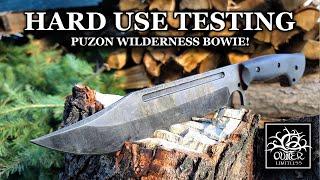 Work Tuff Gear Puzon Wilderness Bowie - HARD USE Test -  Wood Processing Power!!!