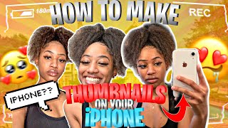 *VERY IN-DEPTH* HOW TO MAKE THUMBNAILS ON YOUR IPHONE TUTORIAL 2020!!! (beginner friendly)