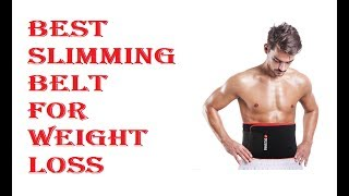 Best Slimming Belt For Weight Loss 2018