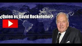 ¿QUIEN ES DAVID ROCKEFELLER?