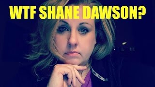 WTF SHANE DAWSON?!? He Used His Power To Hurt Me!!!