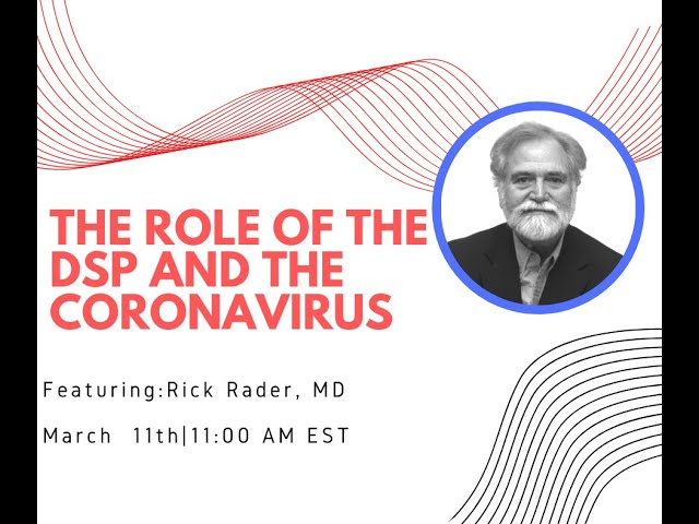The Role of the DSP and the Coronavirus