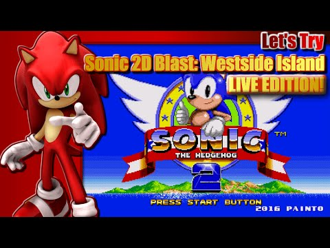 Let's try Sonic 2D Blast: Westside Island - Live - 6th May 2016 7pm BST