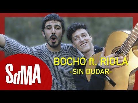 Bocho ft Riola - Sin dudar acústicos SdMA