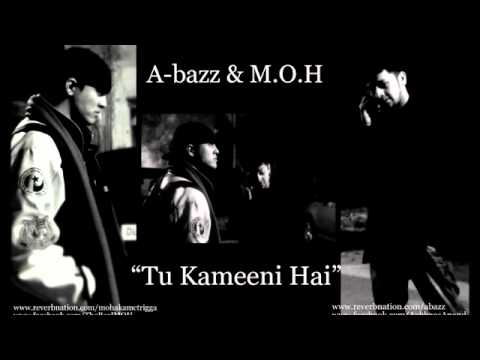 A-bazz & M.O.H - Tu Kameeni Hai (Sharaabi Style)