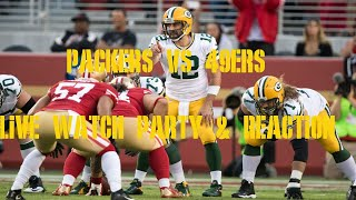 Packers Vs 49ers Live Watch Party & Reaction