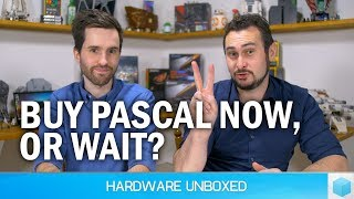 July 2018 Q&A [Part 2] Should You Buy Pascal Now? Do You Need Adaptive Sync?