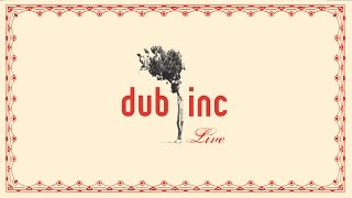 "DUB INC - Rude Boy (Album ""Live 2006"")"