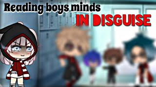 Reading Boys Minds in Disguise~ ||GLMM||