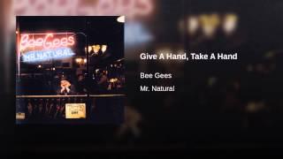 Give A Hand, Take A Hand