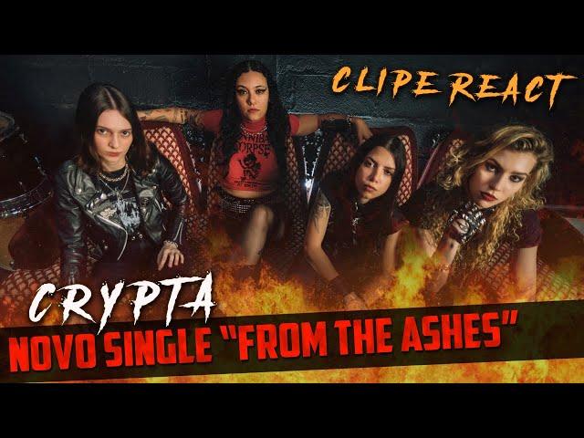 A CRYPTA CHEGOU! | Single From The Ashes [Clipe React]