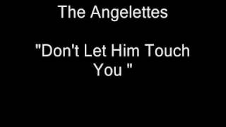 The Angelettes - Don