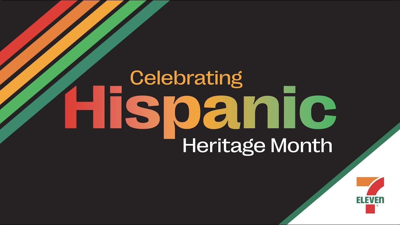 7-Eleven Celebrates Hispanic Heritage Month