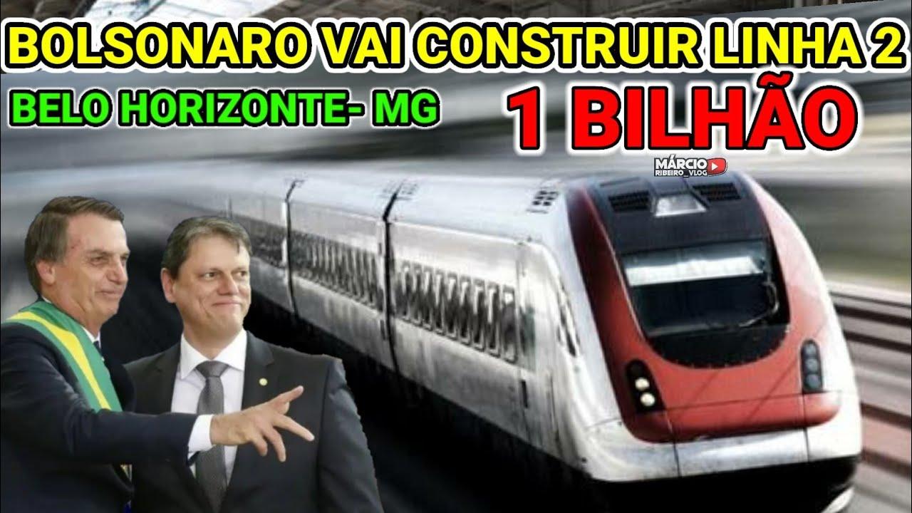?ATENÇÃO MINEIROS!!! BOLSONARO VAI INVESTIR + DE 1.2 BILHÃO, LINHA 2 METRÔ DE BELO HORIZONTE - MG