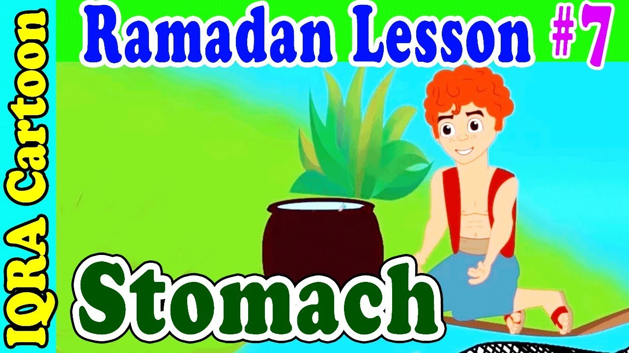 Fasting with Stomach  : Ramadan Lesson Islamic Cartoon for Kids Ep #7