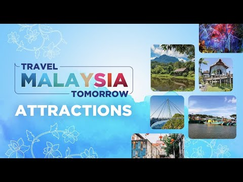 #TravelMalaysiaTomorrow  Unique Attractions