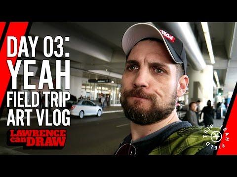 Yeah Field Trip artist's vlog – Day 03