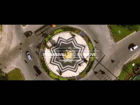 VIDEO PROFILE PEKANBARU IBUKOTA PROVINSI RIAU  - AERIAL VIEW I Dji Phantom 3 Standar