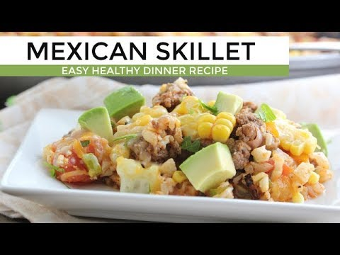 One Pan Mexican Skillet | Easy Low Carb Dinner Recipe