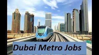 Dubai Metro Jobs Urgent Vacancy for Various Post 2020