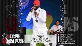 Bugle - Real Survivor [Cotton Swab Riddim] November 2017