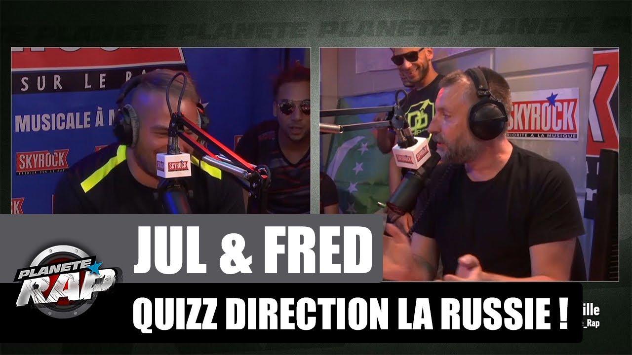 Jul & Fred - Quizz direction la Russie #PlanèteRap