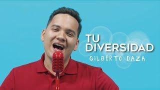 Gilberto Daza   Tu Diversidad   Videoclip Oficial -  4k