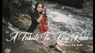 A Tribute To King Khan | Shah Rukh Khan Instrumental Tribute | Roopa Revathi and the band