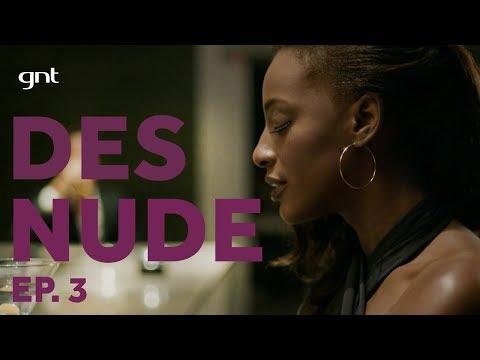 DESNUDE: Pathy Dejesus e o dilema do prazer antes do casamento | Episódio 3
