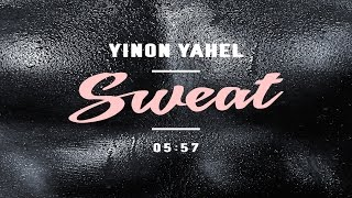 Yinon Yahel - Sweat - Original Mix