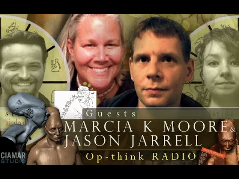 Op-Think Radio with Marcia K Moore and Jason Jarrel - Giants - The Untold History