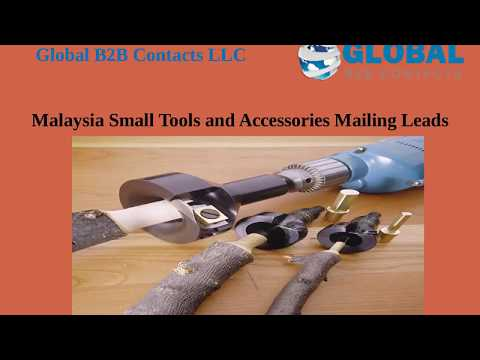 Malaysia Small Tools and Accessories Mailing Leads
