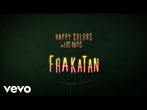 Happy Colors, Los Dutis - Frakatán (Audio)