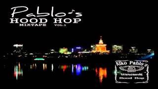 Pablo Es - Vermouth Skit (Hood Hop Mixtape vol. 1)
