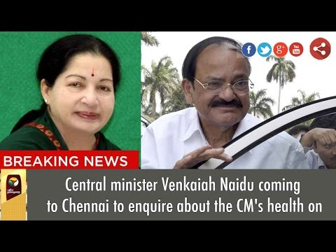 Central minister Venkaiah Naidu coming to Chennai to enquire about the CM's health on | Details