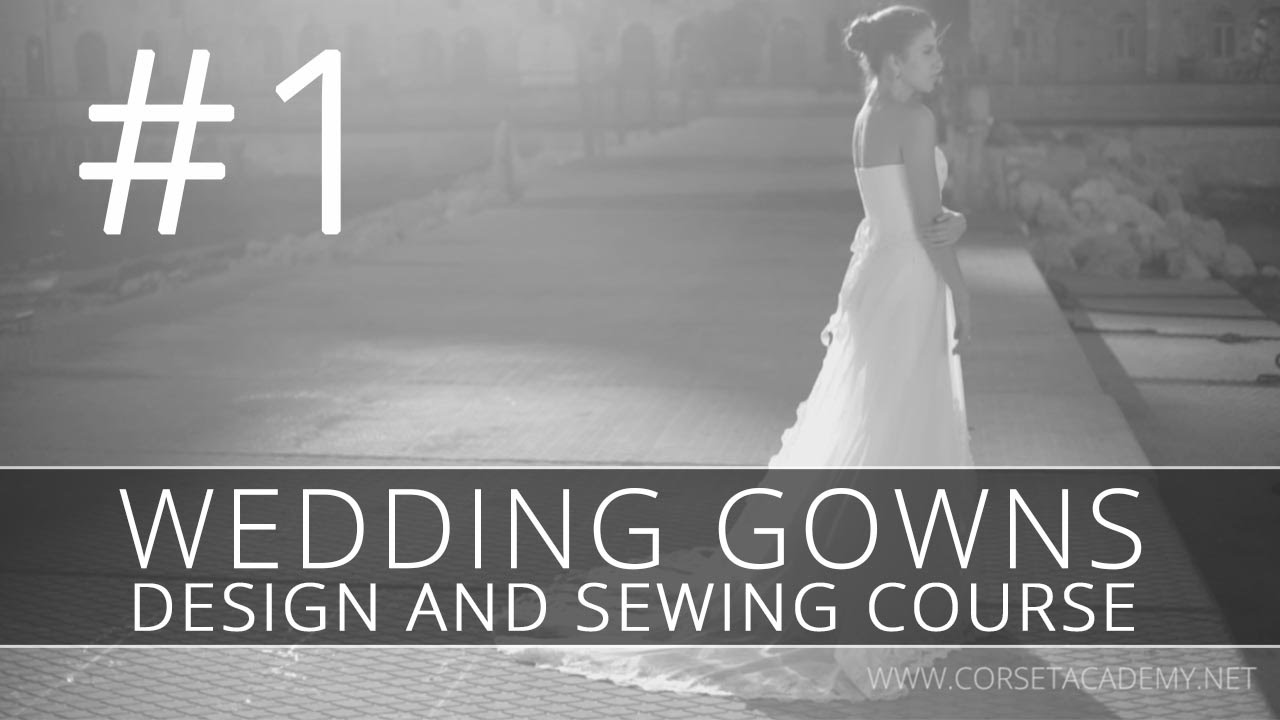 How to make a WEDDING DRESS Sewing and design of bridal gown YouTube