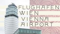 Flughafen Wien Schwechat | Vienna Airport - Terminal 3
