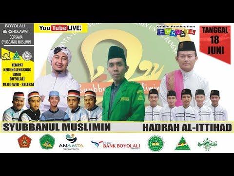 Lie Streaming BOYOLALI BERSHOLAWAT Bersama SYUBBANUL MUSLIMIN // Simo 18 Juni 2019